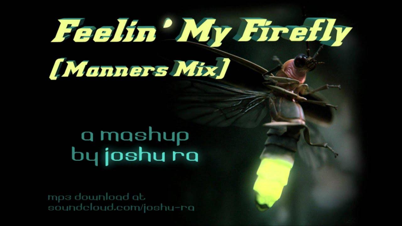Feelin' My Firefly (Manners Mix) - Chiddy Bang/ Childish Gambino/ Nipsey  Hussle mash by Joshu Ra