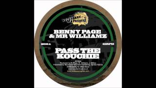 Benny Page ft. Mr Williamz - Pass The Kouchie