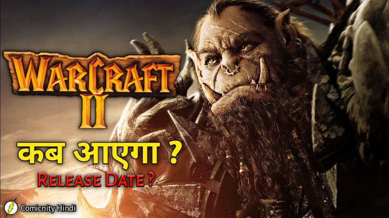 Warcraft 2 Movie Release Date Warcraft 2 Teaser Trailer In