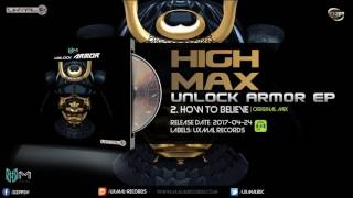 High Max - How to Believe Mp3