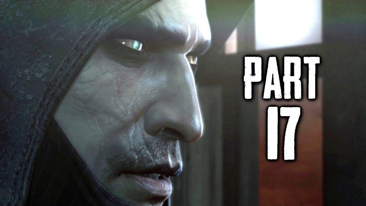 A MAN APART - Thief Gameplay Walkthrough Part 17 (PS4 XBOX ...