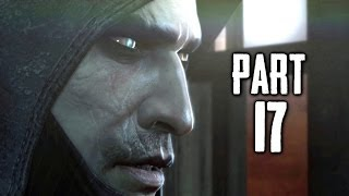 A MAN APART - Thief Gameplay Walkthrough Part 17 (PS4 XBOX ONE)