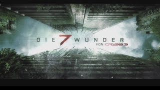 Die 7 Wunder von Crysis 3 | Extended