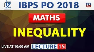 Inequality | Lecture 14 | IBPS PO 2018 | Maths | 10:00 am thumbnail