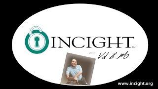 INCIGHT with Vail Horton (John Kemp)
