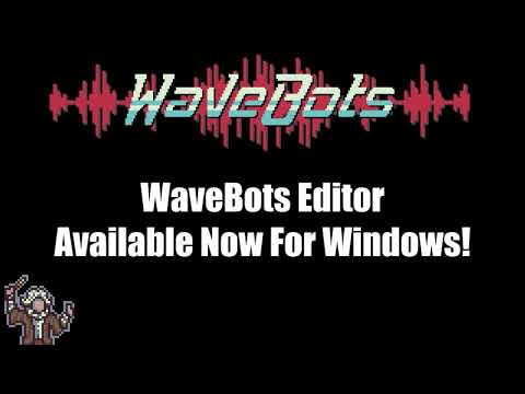 WaveBots Editor Features