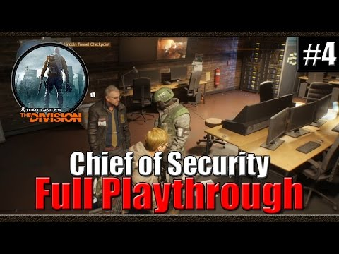 Tom Clancy's The Division | Full Playthrough | Part 4 | Chief Of Security
