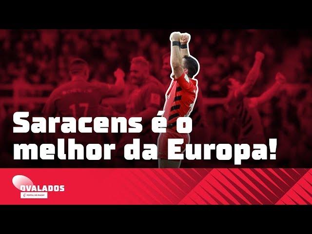 SARACENS É O MELHOR DA EUROPA!