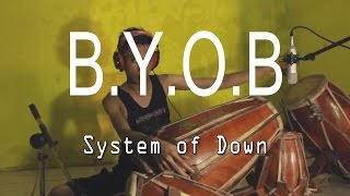 """System of down - B.Y.O.B"" Kendang Cover by Risang Gotho 100% MetaL!!!"