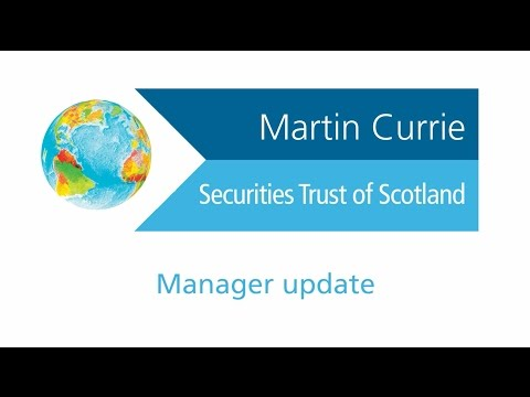 Securities Trust Of Scotland Manager Update
