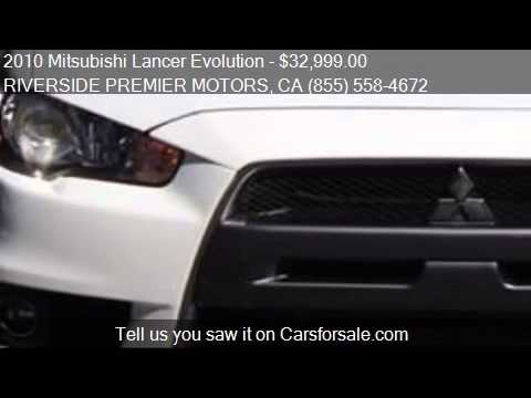 2010 mitsubishi lancer evolution for sale in riverside ca 9 youtube. Black Bedroom Furniture Sets. Home Design Ideas