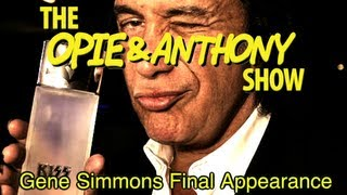 Opie & Anthony: Gene Simmons Final Appearance (07/10/08)