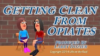 Getting Clean from Opiates Trailer