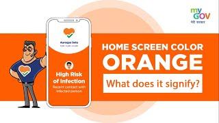 Aarogya Setu   Orange Color: What does it signify?