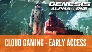Genesis Alpha One Cloud Server Gameplay - Early Access - 2018