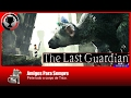 The Last Guardian   Amigos para sempre