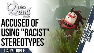 """Little Devil Inside is Racist? 