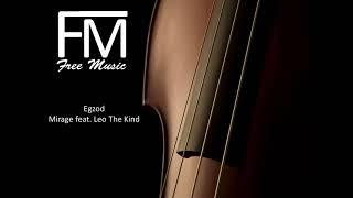 Egzod - Mirage feat leo the kind II nocopyright