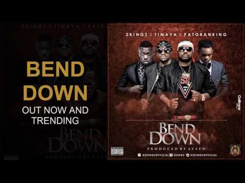 Bend Down by 2kingz feat. Timaya & Patoranking (official audio)