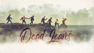 BTS – 'DEAD LEAVES ' - Arabic Sub | نطق