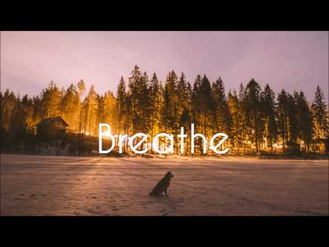 Breathe | A Chill and Indie Electronic Mix