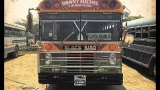 Danny Michel - Just The Way I Am