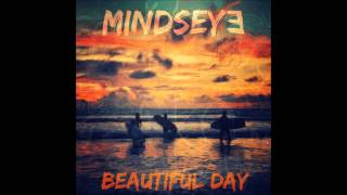 MindsEye Beautiful Day Donavon Frankenreiter remix