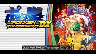 Download Pokkén Tournament DX for iOS[2017] Easy steps to download for ios