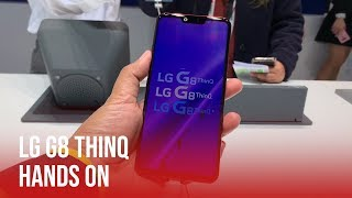 LG G8 ThinQ Hands On | MWC 2019