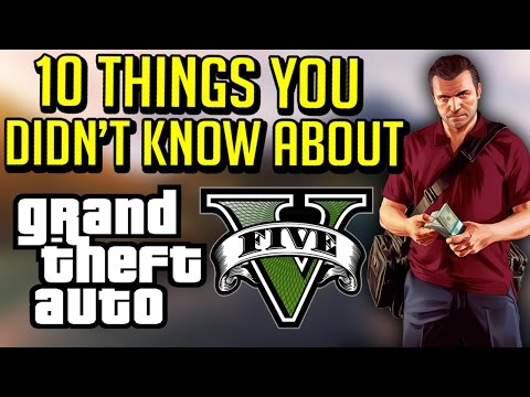 10 Things You Didnt Know About GTA 5 Grand Theft Auto 5