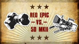 Canon 5D MKII VS The Red Epic! thumbnail