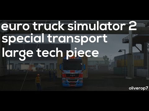 Euro Truck Simulator 2 | Special Transport | Large Tech Piece