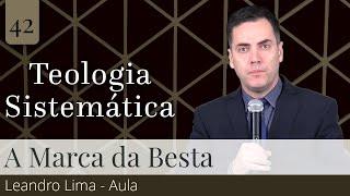42. O Número da Besta - Leandro Lima