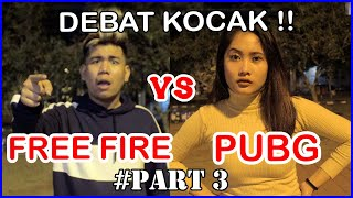 FREE FIRE VS PUBG PART 3 ( DEBAT KOCAK ) + GIVE AWAY 30.000 DIAMOND | Bobby OZ