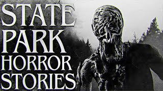 10 True Scary State Park Stories (Vol. 4)