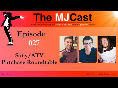 The MJCast - Episode 027: Sony/ATV Purchase Roundtable