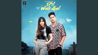 Dil Wali Gal (Sharn Dhillon) Mp3 Song Download