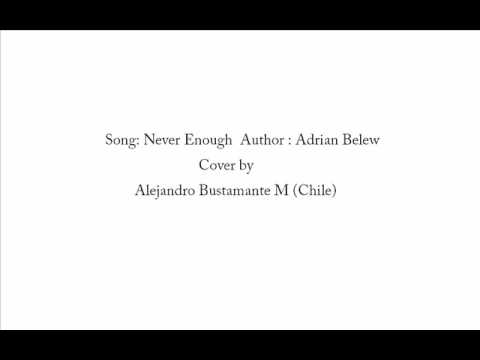 Never Enough Adrian Belew Cover By Alejandro Bustamante Chile