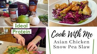 Cook With Me! | Asian Chicken Snow Pea Slaw | Ideal Protein