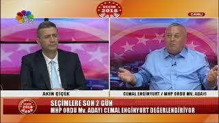 22/06/2018 SEÇİM 2018 CEMAL ENGİNYURT / MHP ORDU MV. ADAYI