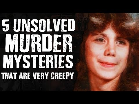 5 Unsolved MURDER MYSTERIES that are very Creepy