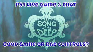 PS4 Game & Chat Metroidvania Song of the Deep 🔴