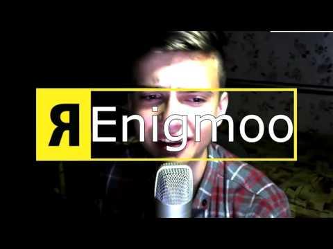 Я - Enigmoo  (пародия на Никон) 300 ЛАЙКОВ И НОВАЯ ПАРОДИЯ