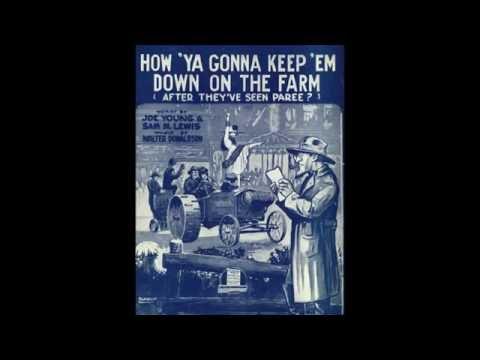 How 'Ya Gonna Keep 'Em Down on the Farm (1919)