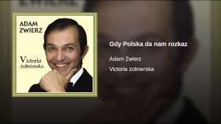 Gdy Polska da nam rozkaz