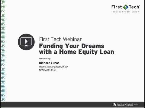 WEBINAR: Funding Your Dreams with a Home Equity Loan