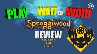 Play Wait or Avoid? Review of Sproggiwood Early Access