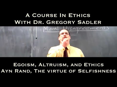 Ayn Rand, The Virtue of Selfishness - A Course In Ethics