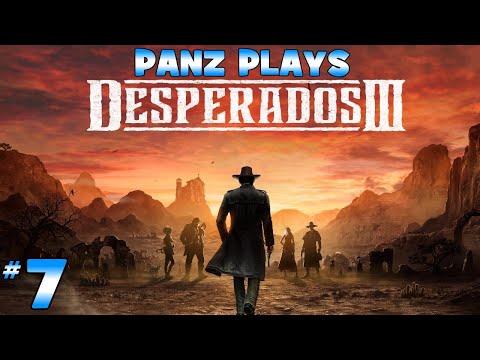 Panz Plays Desperados 3 [DESPERADO DIFFICULTY] Chapter 2: Devil's Canyon |
