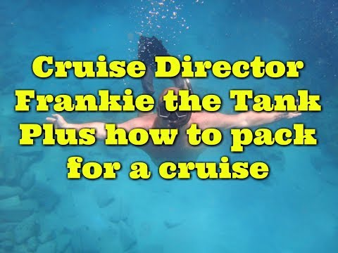 5 packing tips for cruisers with Carnival Cruise Director Frank The Tank from the Valor